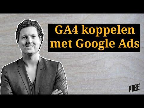 Google Analytics 4 koppelen met Google Ads – Een Pure Handleiding