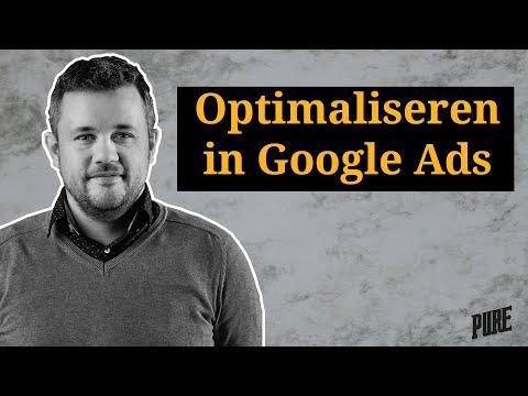 Google Ads campagne optimaliseren: de basis – beginnen met Google Ads in 2021 – Een Pure Handleiding