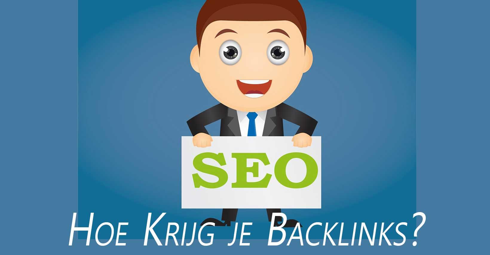 Hoe Krijg je Backlinks Voor je Website? SEO Tips